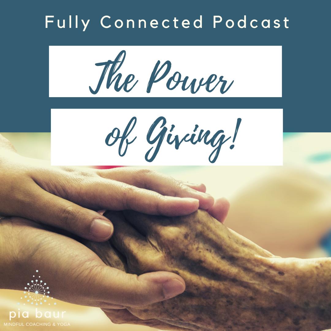 Im heutigen Podcast teile ich mit dir: Warum wir generell eher negativ denken, als positiv. Warum Geben so glücklich macht. Mit Empowerment Mind Body Übung. Pia Baur Resilenz Training, Mindfuless Training, Coaching, München, Mind Body Soul Yoga Verbindung.