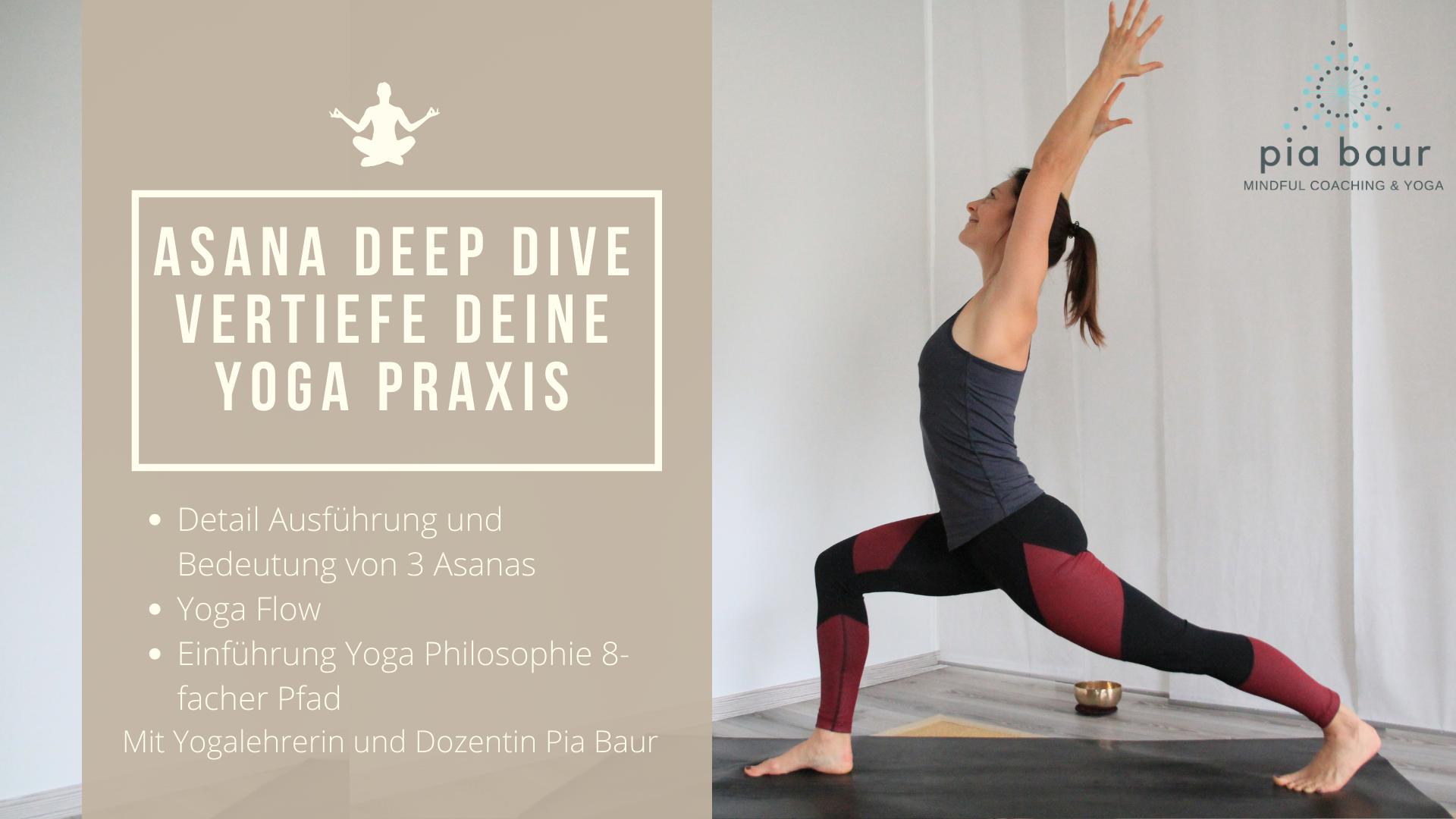Yoga Workshop München, Pia Baur Yogalehrerin, Yoga Coaching München, Asana Lehre, Yoga Philosophie