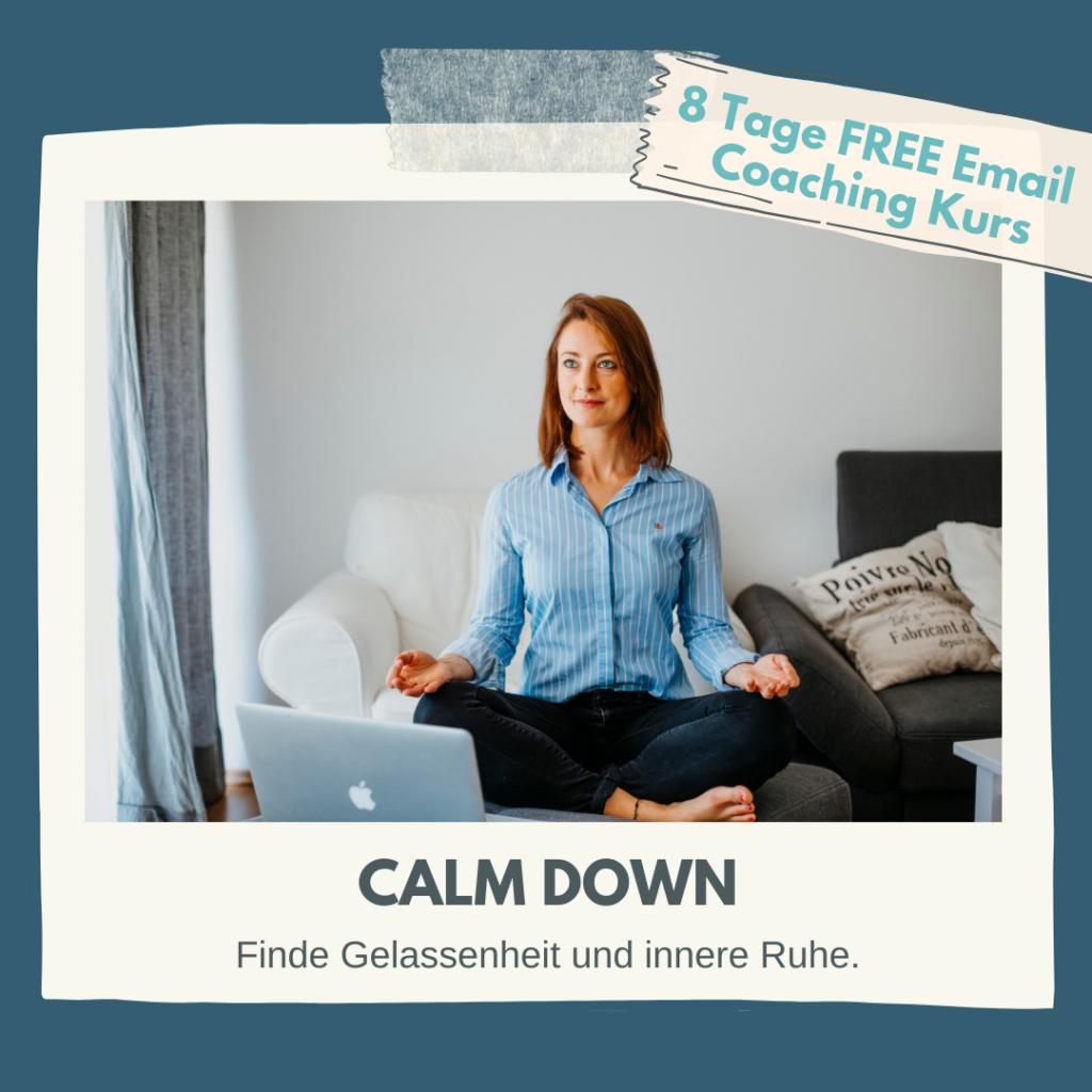 Kostenliser Kurs für Selbstfürsorge und Gelassenheit Coaching Emailkurs