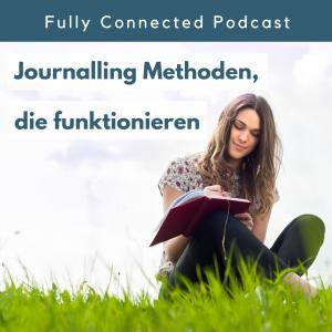 4 Effekte, wie Journalling wirklich funktioniert.