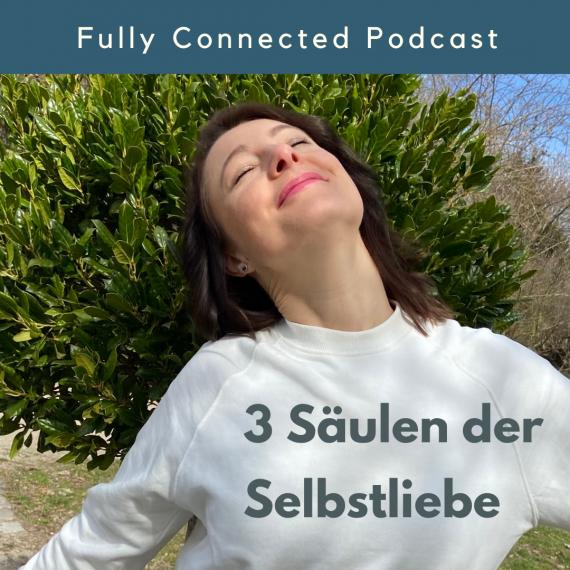 3 Säulen der Selbstliebe