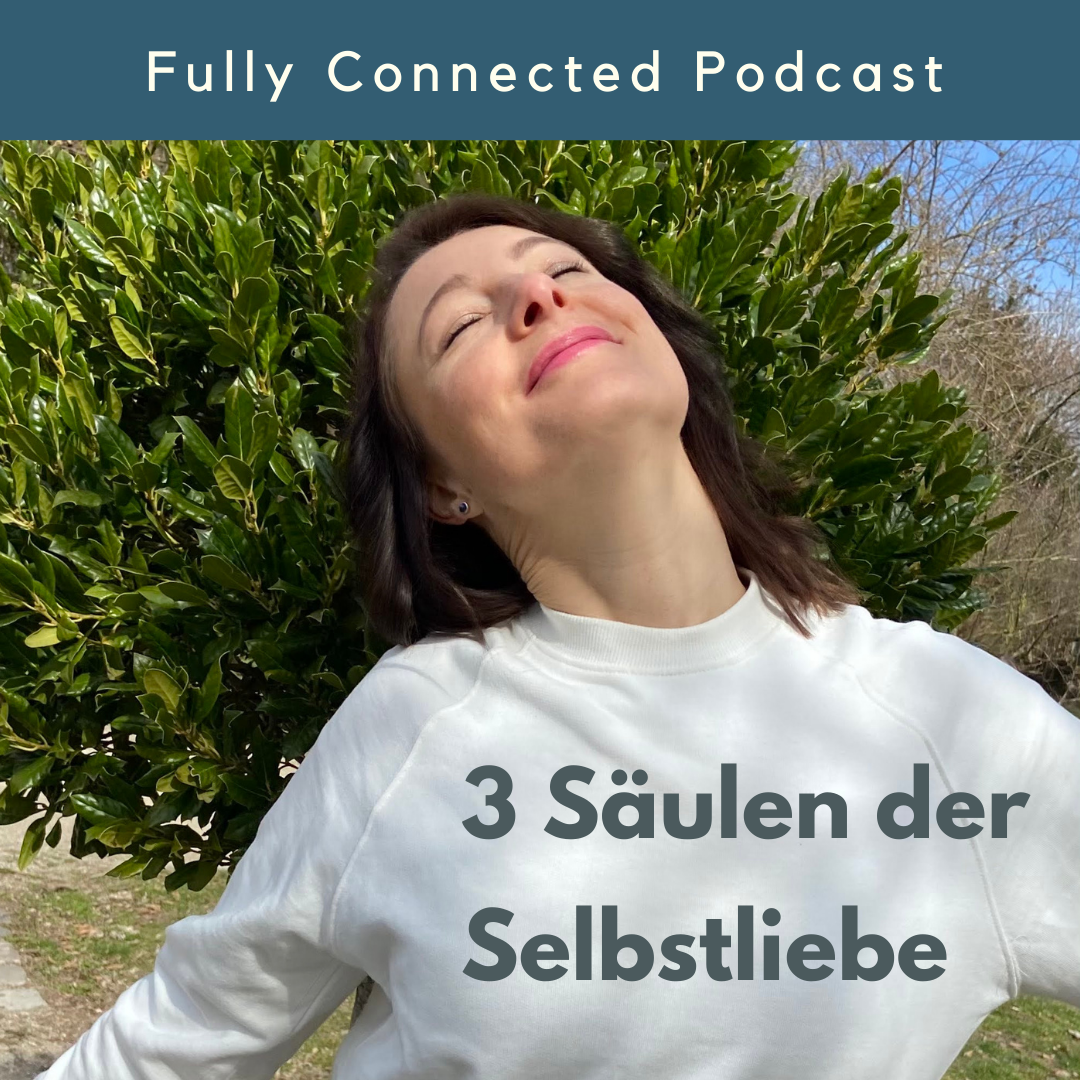 Pia Baur Fully Connected Podcast, Coaching, Persönlichkeitsentwicklung, Wachstum, Yoga, Resilienz, Mindfulness